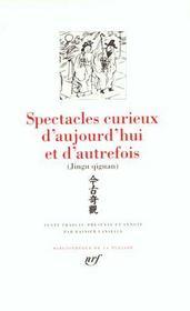Spectacles curieux d'aujourd'hui et d'autrefois - contes chinois des ming - Intérieur - Format classique