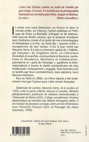 Les frères séparés ; Drieu La Rochelle, Aragon, Malraux face à l'histoire - 4ème de couverture - Format classique