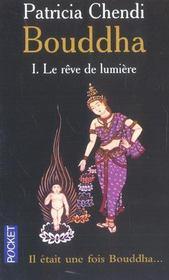Bouddha T.1 ; Le Reve De Lumiere - Intérieur - Format classique