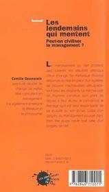 Les lendemains qui mentent. peut-on civiliser le management ? - 4ème de couverture - Format classique