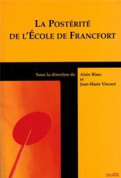Posterite De L Ecole De Francfort - Couverture - Format classique