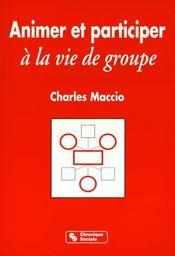 Animer Et Participer A La Vie De Groupe - Intérieur - Format classique