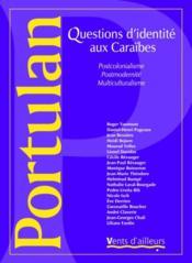 Questions d'identite aux caraibes ; postcolonialisme, postmodernite, multiculturalisme - Couverture - Format classique
