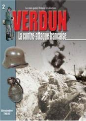 Verdun t. 2 ; la contre-attaque française - Couverture - Format classique