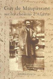 Guy de Maupassant sur les chemins d'Algérie - Intérieur - Format classique