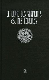 Le livre des serpents et des échelles - Intérieur - Format classique