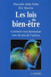 Les lois du bien-être ; comment vous harmoniser avec les lois de l'univers - Couverture - Format classique