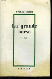La Grande Ourse. - Couverture - Format classique