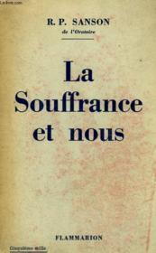 La Souffrance Et Nous. - Couverture - Format classique