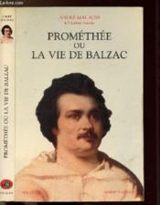 Promethee Ou La Vie De Balzac - Couverture - Format classique