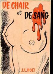 De Chair Et De Sang. - Couverture - Format classique