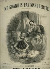 Ne Grandis Pas Marguerite - Chansonnette Pour Piano Et Chant. - Couverture - Format classique