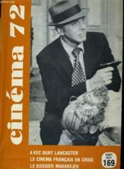 Cinema 72 N° 169 - Burt Lancaster - Le Cinema Francais En Crise - Le Dossier Makavejev - Couverture - Format classique