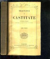 Tractatus De Castitate - En Deux Tomes - Tomes 1 + 2. - Couverture - Format classique