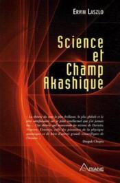 Science et champ akashique (édition 2005) - Couverture - Format classique