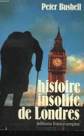 Histoire Insolite De Londres... - Couverture - Format classique