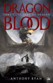 Dragon blood T.1 ; le sang du dragon - Couverture - Format classique
