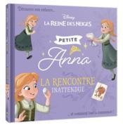 La Reine des Neiges ; petites princesses ; petite Anna, la rencontre inattendue - Couverture - Format classique