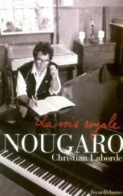 La Voix Royale ; Nougaro - Couverture - Format classique