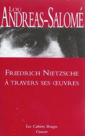 Friedrich nietzsche a travers ses oeuvres - Intérieur - Format classique