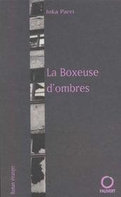 La Boxeuse D'Ombres - Intérieur - Format classique