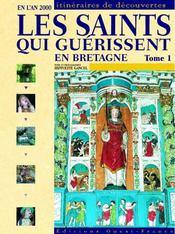 Les saints qui guérissent en bretagne t.1 - Intérieur - Format classique