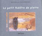 Petit Theatre De Pierre (Le) - Intérieur - Format classique