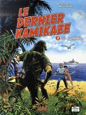 Le dernier kamikaze t.2 ; les fantômes du pacifique - Intérieur - Format classique