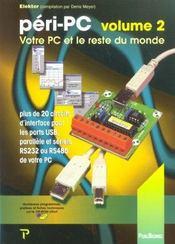 Peri-Pc Volume 2. Votre Pc Et Le Reste Du Monde - Intérieur - Format classique