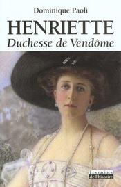 Henriette ; duchesse de Vendôme - Intérieur - Format classique