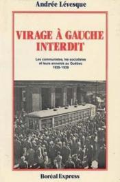Virage A Gauche Interdit - Couverture - Format classique