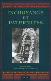 Incroyance et paternites - Intérieur - Format classique