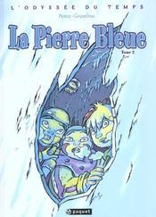 Odyssee du temps t2 la pierre bleue - Intérieur - Format classique