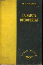 La Saison Du Bourreau. ( Hangman'S Harvest). Collection : Serie Noire Sans Jaquette N° 168 - Couverture - Format classique