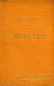 Le Premier Baiser. Collection De Bibliotheque N° 1. - Couverture - Format classique