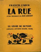 La Rue. 41 Bois Originaux De Jean Lebedeff. Le Livre De Demain N°235. - Couverture - Format classique