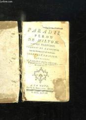 Paradis Perdu De Milton. Poeme Heroique. Nouvelle Edition Augmentee. - Couverture - Format classique