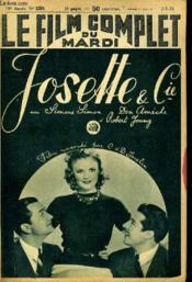 Le Film Complet Du Mardi N° 2258 - 18e Annee - Josette Et Cie - Couverture - Format classique