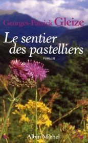 Le sentier des pastelliers - Intérieur - Format classique