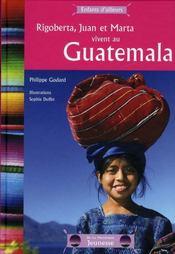 Rigoberta, Juan et Marta vivent au Guatémala - Intérieur - Format classique