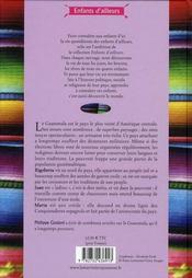 Rigoberta, Juan et Marta vivent au Guatémala - 4ème de couverture - Format classique