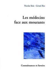 Les Medecins Face Aux Mourants - Couverture - Format classique