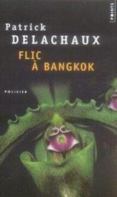 Flic à bangkok - Couverture - Format classique