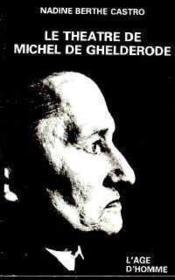Le Theatre De Michel De Ghelderode - Couverture - Format classique