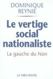 Le vertige social-nationaliste - la gauche du non et le referendum de 2005 - Intérieur - Format classique