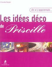 Et Si J'Apprenais T.9 ; Les Idées Déco De Priscille - Intérieur - Format classique