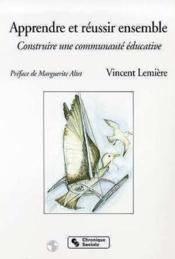 La communaute educative ; apprendre et reussir ensemble - Couverture - Format classique