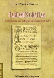 Habeamus gratiam
