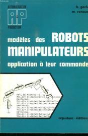 Modeles Des Robots Manipulateurs ; Application A Leur Commande - Couverture - Format classique