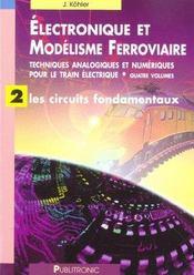 Electronique et modelisme ferroviaire techn analogiques et numeriques train el 2 - Intérieur - Format classique